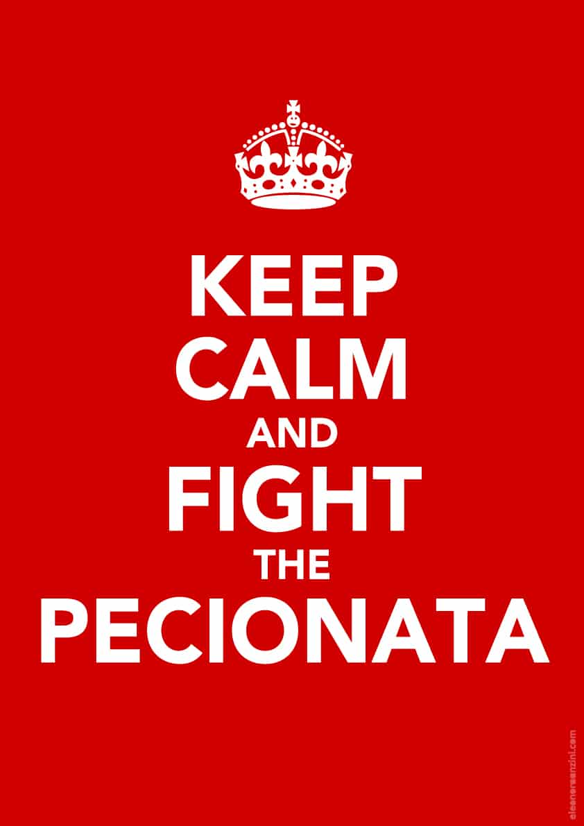 Keep Calm and Fight The Pecionata