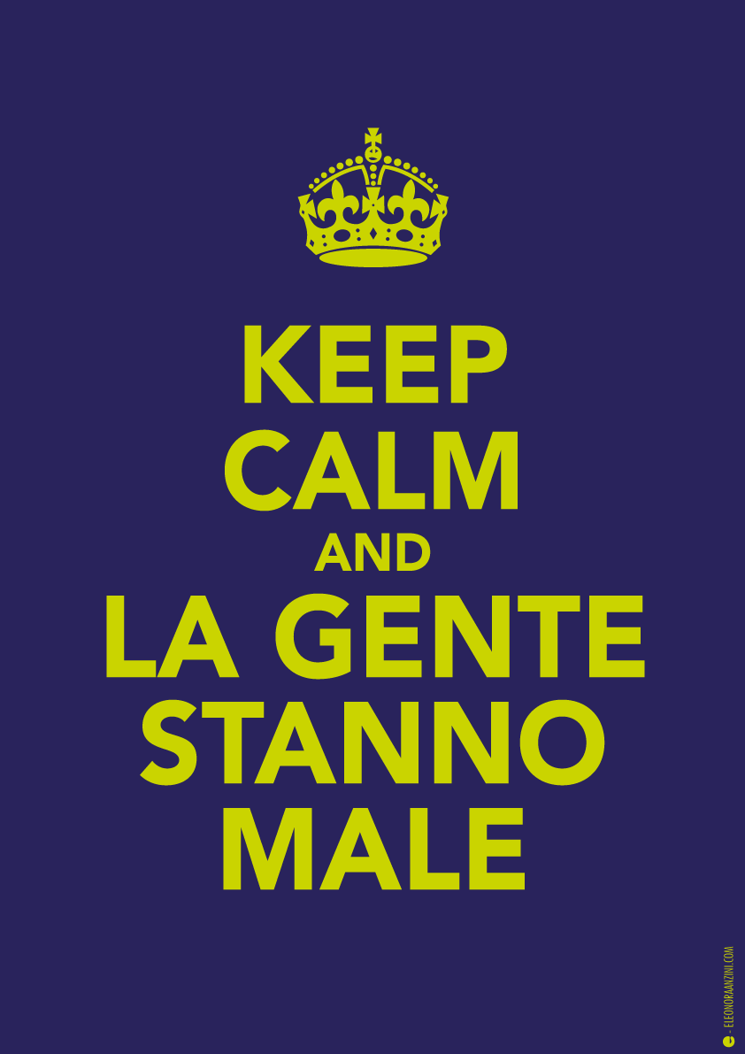 026C_Keep_Calm_and_la_gente_stanno_male
