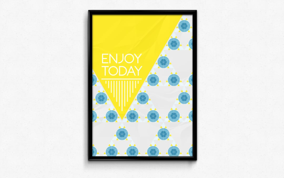 Enjoy Today Poster